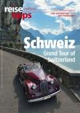 reisetipps exklusiv Schweiz
