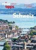 reisetipps exklusiv Schweiz 2016